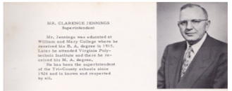Clarence Jennings – Superintenent of Schools 1935 – 1969